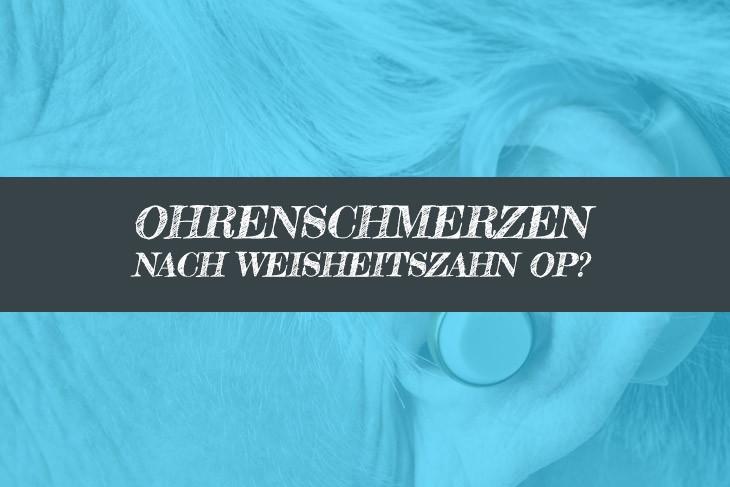 Ohrenschmerzen nach Weisheitszahn OP taub - Taubheitsgefühl